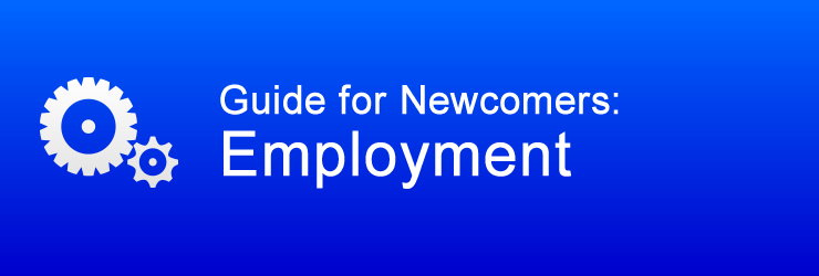 Guide for Newcomers: Employment