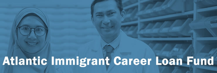 Atlantic Immigrant Career Loan Fund