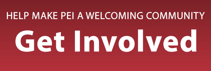 Help make PEI a welcoming community - Get Involved