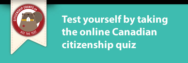 Test yourself by taking an online Canadian citizenship quiz