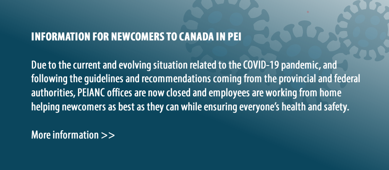 Information for newcomers to Canada in PEI